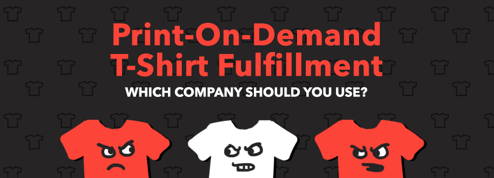 print on demand t shirt fulfillment companies printful