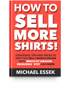 Michael Essek - Selling T-Shirts online