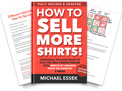 How To Sell More Shirts book