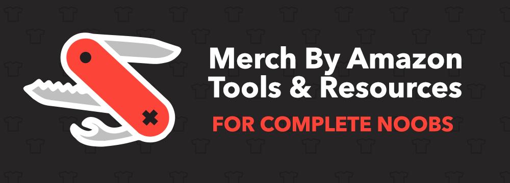 Merch By Amazon Tools