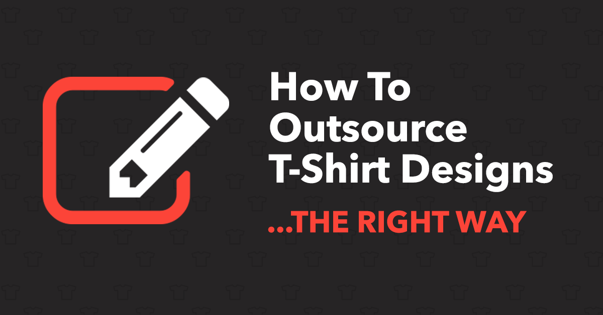 how to outsource t shirt designs the right way mistakes