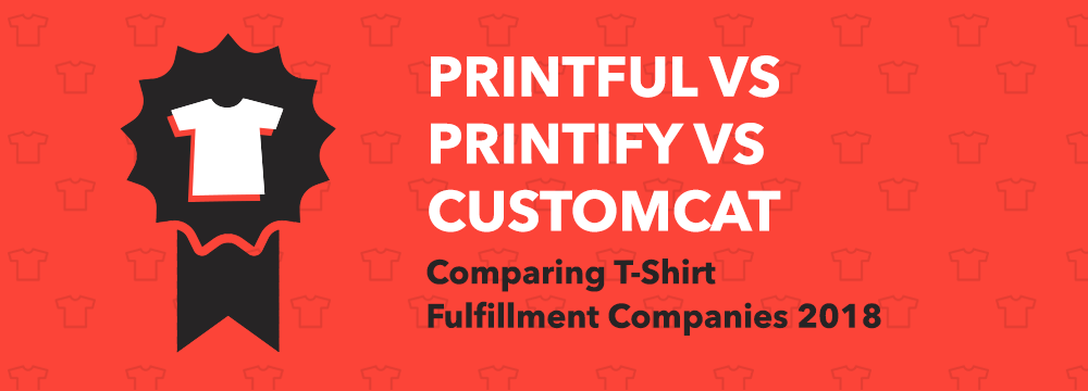 Print-On-Demand T-Shirt Fulfilment Companies 2018