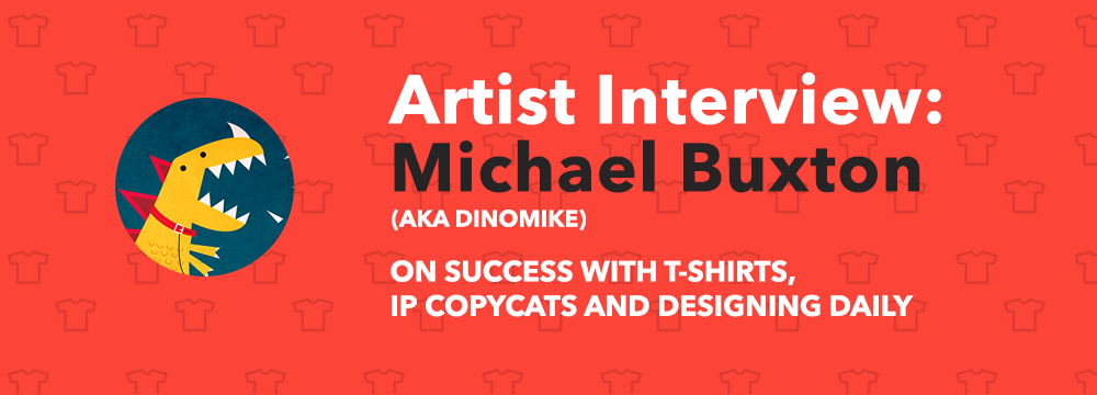 Michael Buxton Illustrator DinoMike Interview