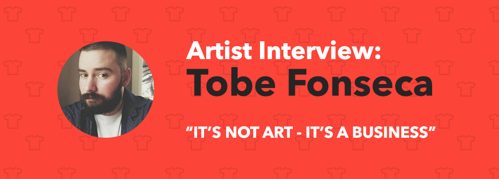 Tobe Fonseca Print-On-Demand T-Shirt Artist