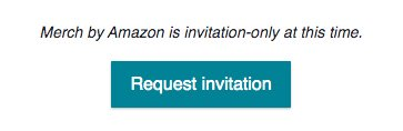 Merch By Amazon Invite